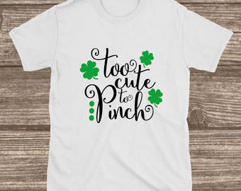 Toddler Girls St. Patrick's Day Shirt - Too Cute To Pinch - St. Patricks Day Girls - St. Patty's Day Toddler Girls