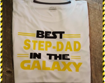 Best Step Dad In The Galaxy, Dad, Father, Grandpa, Gramps, Pops, Mom (Any Combination You Would Like)