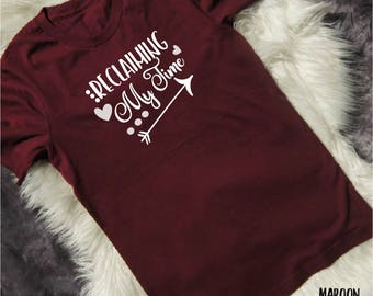 Reclaiming My Time Shirt - Feminist Shirt - Feminist T Shirt - Feminist AF - Feminism Shirt - Feminism tshirt - Womens Rights Shirt - Maxine