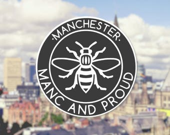 Window Vinyl Manc and Proud Logo Sticker Manchester Worker Bee Northern Quarter Hacienda Mancunian Car Bumper Sticker Monochrome Decal