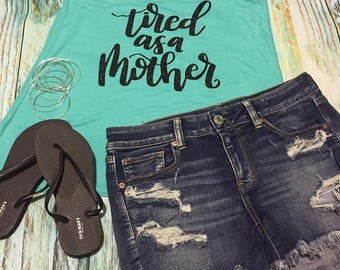 Tired as a Mother Tank Top Bella Canvas Flowy Mom Life Shirt Black Glitter