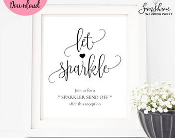 Let Sparkle, Wedding Sign, Printable Wedding Sign, Wedding Party Sign, PDF download, Wedding Decoration, Instant Download, SKU#SIGN021