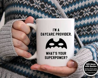 Daycare Provider Gifts, I'm a Daycare Provider, What's your Superpower?, Daycare Gift Idea, Daycare Provider Mug, Superpower Mug, Coffee Cup