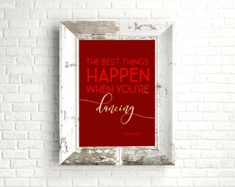 White Christmas- The Best Things Happen When You're Dancing - 11x14 Christmas Home Decor Poster - Christmas Decoration - Movie Quote