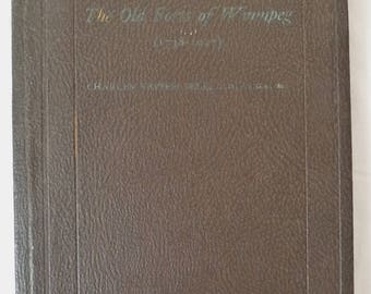CHARLES N. BELL ~ The Old Forts of Winnipeg Hc Hardcover First edition BOOK 1927
