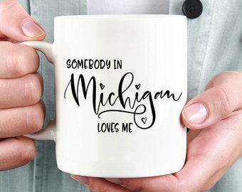 Michigan Mug,Michigan State,State Mug,Miss You Mug,Moving Mug,I Love You Mug,I Love My Girlfriend,I Love My Boyfriend,She Loves Me