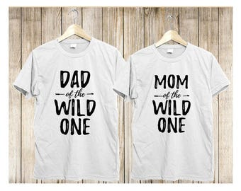 Wild One Family Matching Shirts, Wild and One shirts, Mom of the Wild One, Dad of the Wild One, Wild One Birthday Shirts, dad and mom shirts