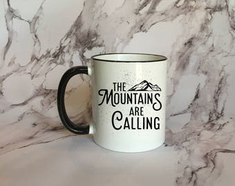 The Mountains Are Calling BLACK Rimmed Coffee Mug, Nature Mug, Cute coffee mug, Cute Gift, Fall Coffee Mug, Fall Mug, Mountain Mug