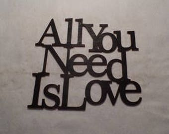 "Wall Word ""All you need is love"""