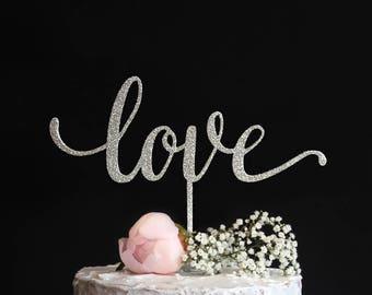 Love Cake Topper | Elegant Script Love Cake Topper | Calligraphy Wedding Cake Topper | Gold Silver Glitter