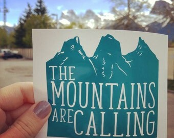 The Mountains are Calling - Vinyl Decal