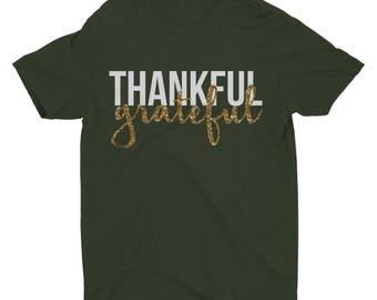Thankful Grateful. Grateful Shirt. Thankful Shirt. Thankful Tshirt. Thanksgiving Shirt. Thanksgiving Tshirt. Thankful.