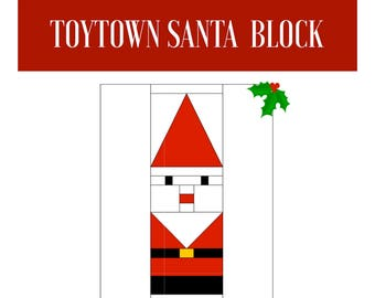 Toytown Santa Foundation Paper Pieced Block Patchwork Quilting Sewing Quilt Father Christmas PDF Instant Download Character Series Pattern
