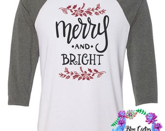 Merry and Bright christmas shirt- womens gift - womens christmas shirt - christmas gift  - raglan style - red and green