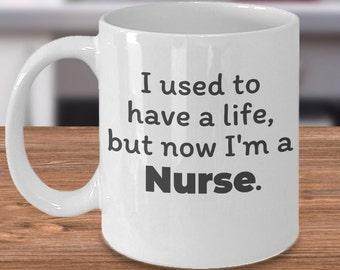Funny Nurse Coffee Mug, Nurse Mom Gift, Fun Nurse Gift, Humorous Nurse Mug, Mugs for Nurse, Nurse Quote Mug, Funny Nursing Gift, Mug Nurse
