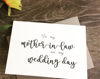 To my mother-in-law on my wedding day, To my mother-in-Law card, Mother in law gift, Mother in law card, Mother of the groom card