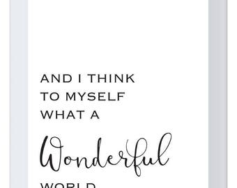 And I Think To Myself, What A Wonderful World (INSTANT DOWNLOAD)