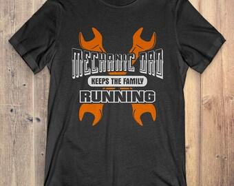 Mechanic T-Shirt Gift: Mechanic Dad Keep The Family Running