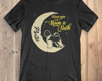 Portie Dog T-Shirt Gift: Portie I Love You To The Moon And Back