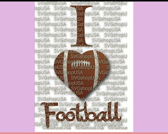 I LOVE FOOTBALL Svg Eps Dxf and Png Files for Cutting Machines Cameo or Cricut