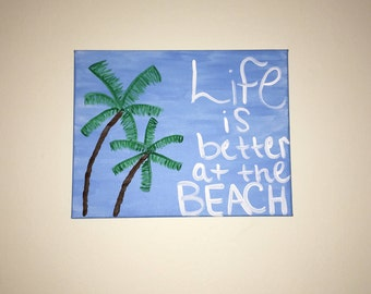 Life is a Beach Painting