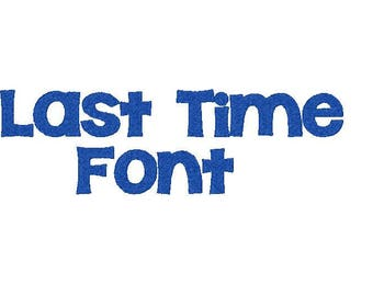 The Last Time Embroidery Font comes in 3 sizes in 10 formats