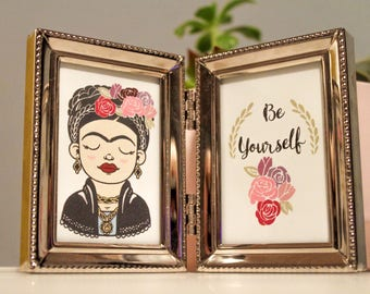 Be yourself Frida