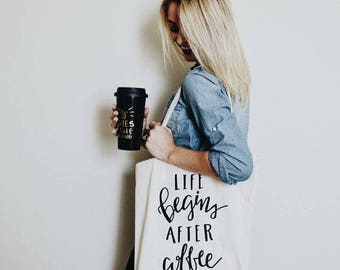 Life Begins After Coffee Tote, coffee gift, Heavyweight Canvas Tote Bag, Funny Coffee Quote Tote Bag, Screen Printed Shopping Tote Bag