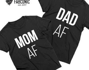Mom AF Dad AF Shirts, Mom Dad Shirts, Matching Mom Dad Shirts, Couple Shirts, Mommy Daddy Shirts, Mom Af Shirt, Dad Af Shirt, Mom Shirt
