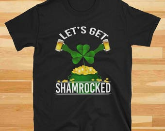 Lets Get Shamrocked, St Patricks Day Shirt, St Pattys Day, St Pattys Day Shirt, Shamrock, Shamrock Shirt, Women St Pattys Day, Irish Shirt