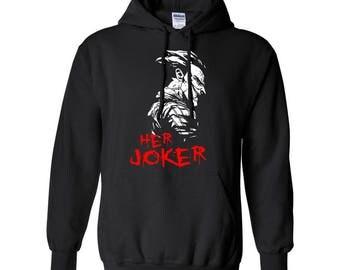 Poker Face Her Joker Couple Goals Clothing Adult Unisex Printed Hoodie Hooded Sweatshirt Designed Hoodies for Women /Men