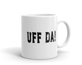 Uff Da Mug - UFF DA!