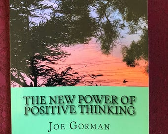 The New Power of Positive Thinking