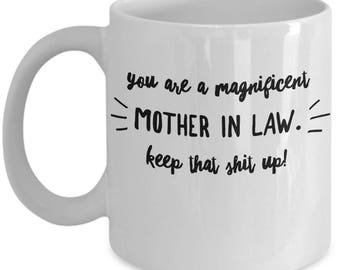 Funny Mother-In-Law Gift - MIL Mug Mother In Law Mother of Bride Groom Valentine Birthday - Coffee Tea Cup 11oz 15oz