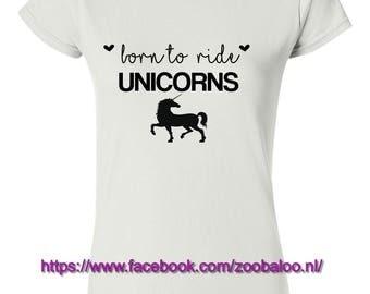 Born to Ride Unicorns