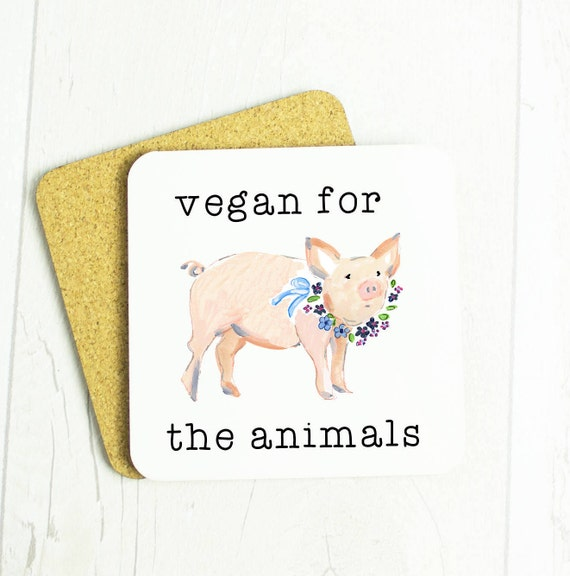 Vegan for the animals coaster, cute pig with flowers, lovely vegan gift