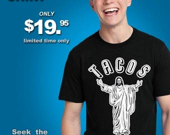 Shirt - Tacos for Everyone originally from Ray Young Chu Jesus Christ Christian Tuesdays Catholic homeboy homie vato cholo mexican funny