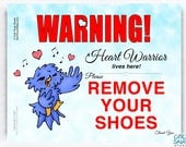 CHD Heart Warrior Remove Your Shoes 8 x 10 inch Sign - Lovebird