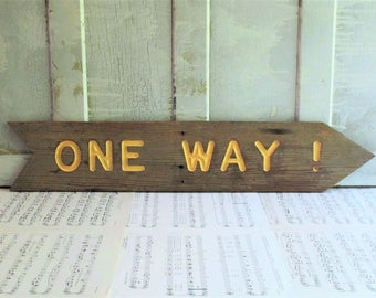 Vintage Rustic Wooden One Way Sign
