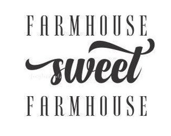 Farmhouse sweet farmhouse decal, home wall sticker, vinyl decal, decal for home, new house gift, rustic decor, home sweet home decal, farm