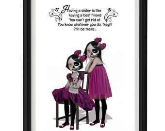 Sister Quote Art Print - Having a sister is like having a best friend you can't get rid of
