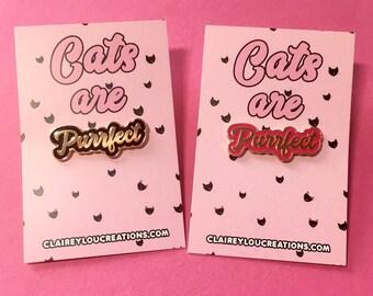 SECONDS SALE - Cat Pin - Cute Cat Pin - Purrfect Pin - Cat Brooch - Cat jewellery - Cat Gifts - Cat Lady - Cat Gifts