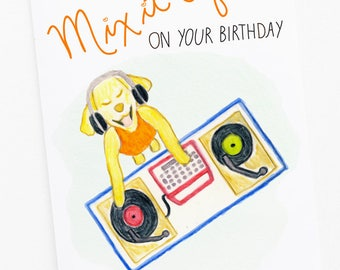 Mix It Up Dog DJ Birthday Card - DJ Dog watercolor art with hand-lettering