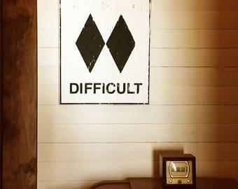 Ski Sign- Expert- Difficult 18 x 23, Ski Wall Decor, Ski Art, Experts, Mogul Sign, Downhill Ski Sign, Snowboard Art, Snowboard Sign