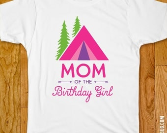 Pink Camping Glamping Party Iron-On Shirt Design - Mom of the Birthday Girl / Dad of the Birthday Girl