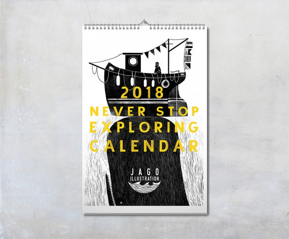 Never Stop Exploring  2018 Calendar