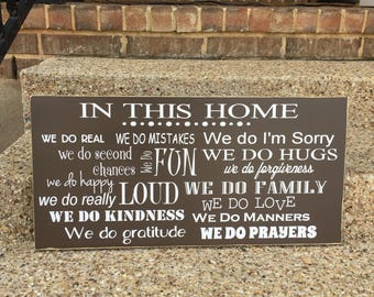 We Do Family ~ In This Home We Do Sign ~ Family Rules Christian Wood Sign ~ House Rules Sign ~ In This House We ~ Family Rules Sign