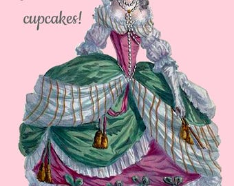 Marie Antoinette Card ~ Let Them Eat Cupcakes! ~ Funny Postcard ~ Royalty ~ 18th Century Fashion ~ Funny Card ~ Greeting Card ~ Food