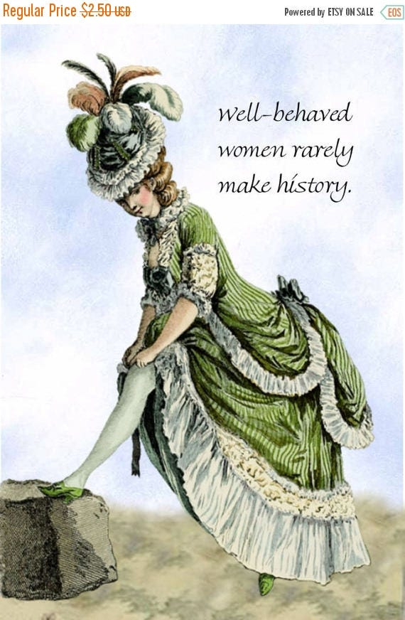 """Well-Behaved Women Rarely Make History -- Marie Antoinette Inspired 4"""" x 6"""" Postcards by Pretty Girl Postcards - Free Shipping in USA"""