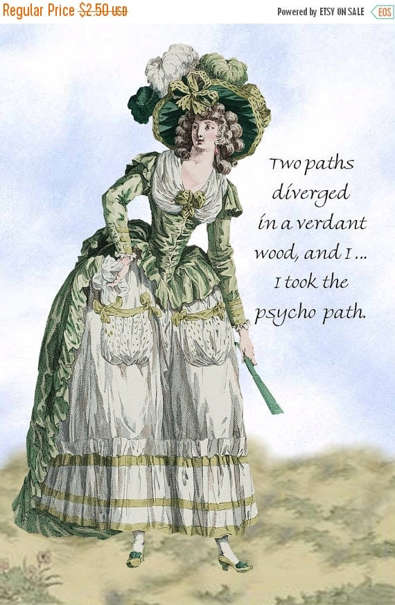 """Two Paths Diverged in a Verdant Wood, and I ... I Took The Psycho Path. - Marie Antoinette 4"""" x 6"""" Postcards - Free Shipping in USA"""